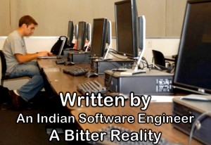 Written-by-An Indian-Software-Engineer-A-Bitter-Reality