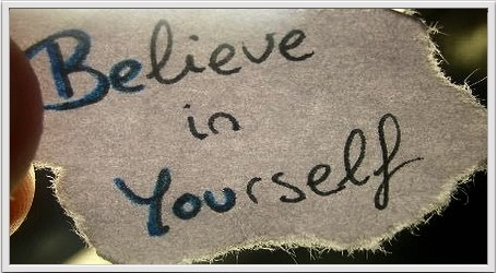 Keep Believing in Yourself
